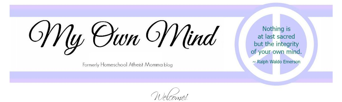 My Own Mind:  Atheist Parenting