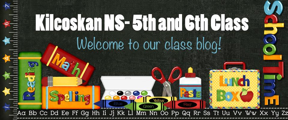 Kilcoskan 5th & 6th Class