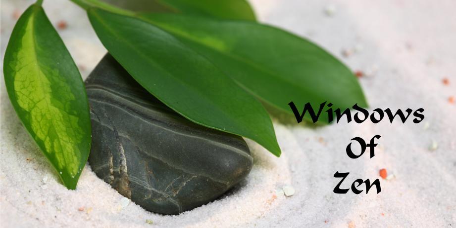 Windows Of Zen