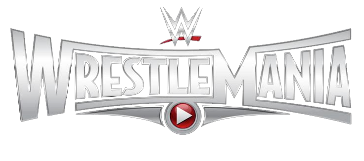 Watch WWE WrestleMania XXXI PPV Live Stream Free Pay-Per-View
