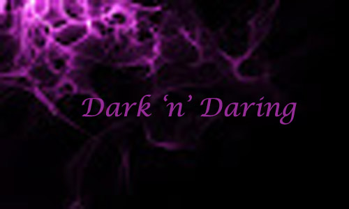 Dark'n'Daring Challengeblog