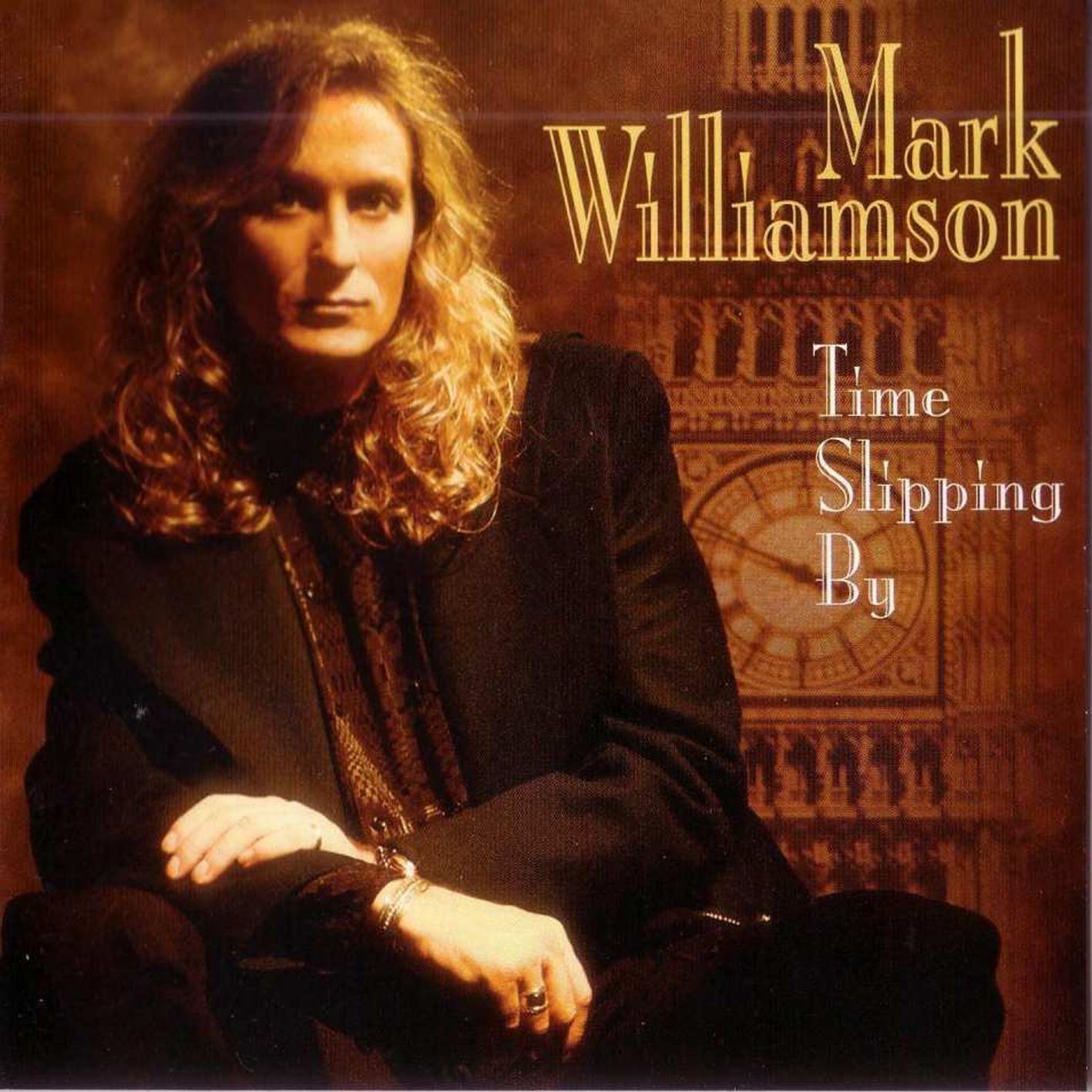 Mark+Williamson+-+Time+Slipping+By.jpg