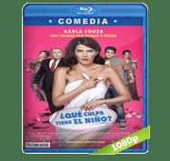 ¿Que Culpa Tiene el Niño? (2016) Full HD BRRip 1080p Audio Latino 5.1