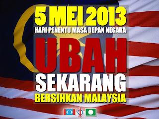 UBAH SEKARANG BERSIHKAN MALAYSIA