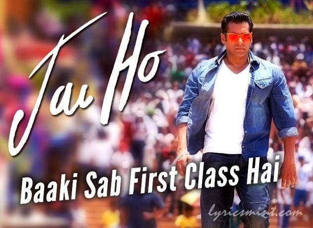 Baaki Sab 1st Class - Salman Khan in Jai Ho