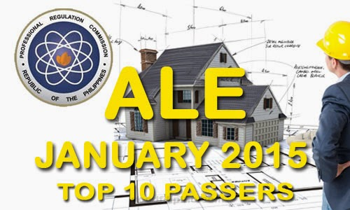 January 2015 Top 10 Architect Board Exam Passers - (ALE)Topnotcher Passers January 2015