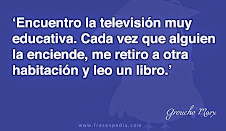 Groucho Marx . . .