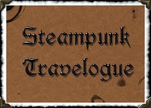 The Steampunk Travelogue