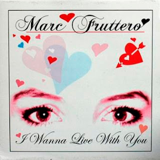 MARC FRUTTERO - I Wanna Live With You (2005)