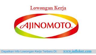 Info Lowongan Kerja PT Ajinomoto Indonesia SMA/SMK D3/S1 Terbaru