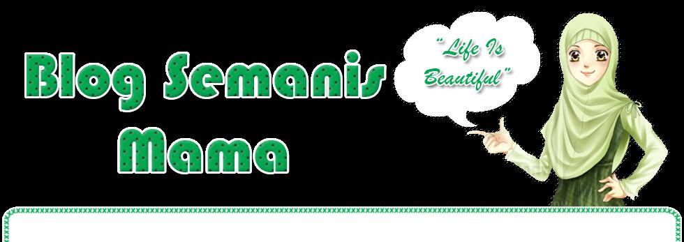 cerita kita berbeza walau di dunia yg sama ~blog semanismama