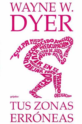 """portada del libro """"Tus zonas erróneas"""", de Wayne W. Dyer"""