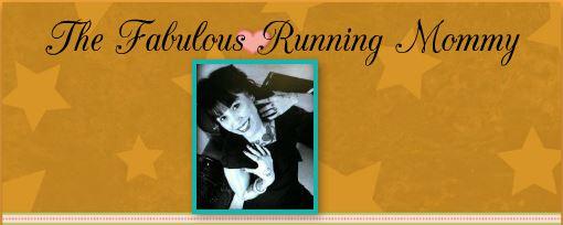 The Fabulous Running Mommy