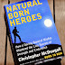 "Book Review: Natural Born Heroes, or ""Why Your Gym Workout is All Wrong"""
