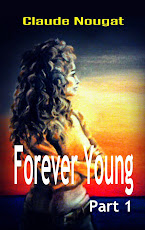 FOREVER YOUNG, a serialized speculative novel Part One: Gateway to Forever