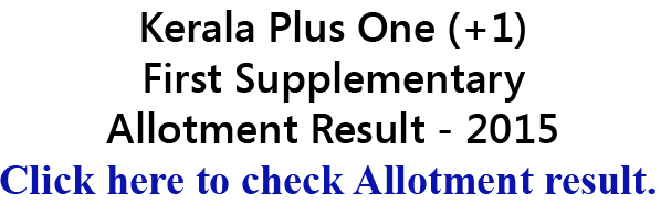 Plus one supplementary allotment result 2015, +1 supplementary allotment 2015, plus 1 hscap first supplementary allotment result 2015