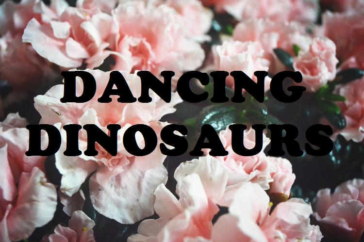 ★☆Dancing Dinosaurs☆★