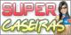 Super Caseiras