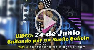 24junio-Bailando Bolivia-cochabandido-blog-video
