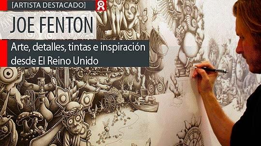 Arte, detalles, tintas e inspiración de JOE FENTON