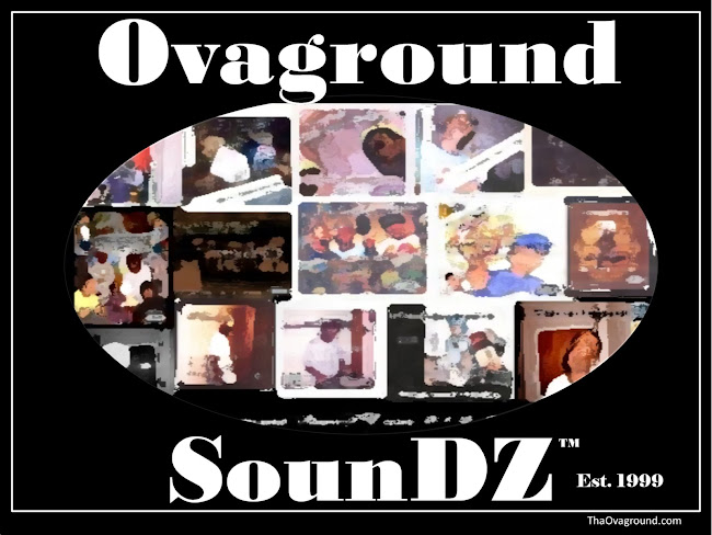 Ovaground SounDZ Est. 1999