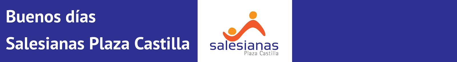 Buenos Días - Salesianas Plaza Castilla