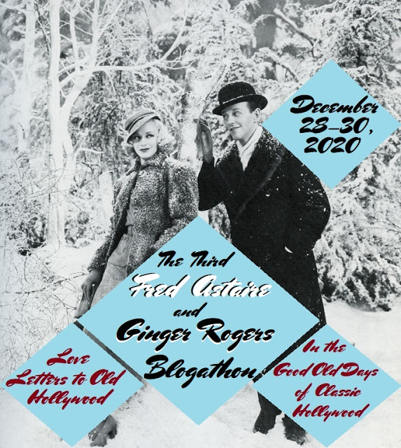 The Third Fred Astaire and Ginger Rogers Blogathon!