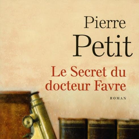 Le secret du docteur Favre de Pierre Petit