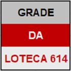 LOTECA 614 - GRADE - MINI