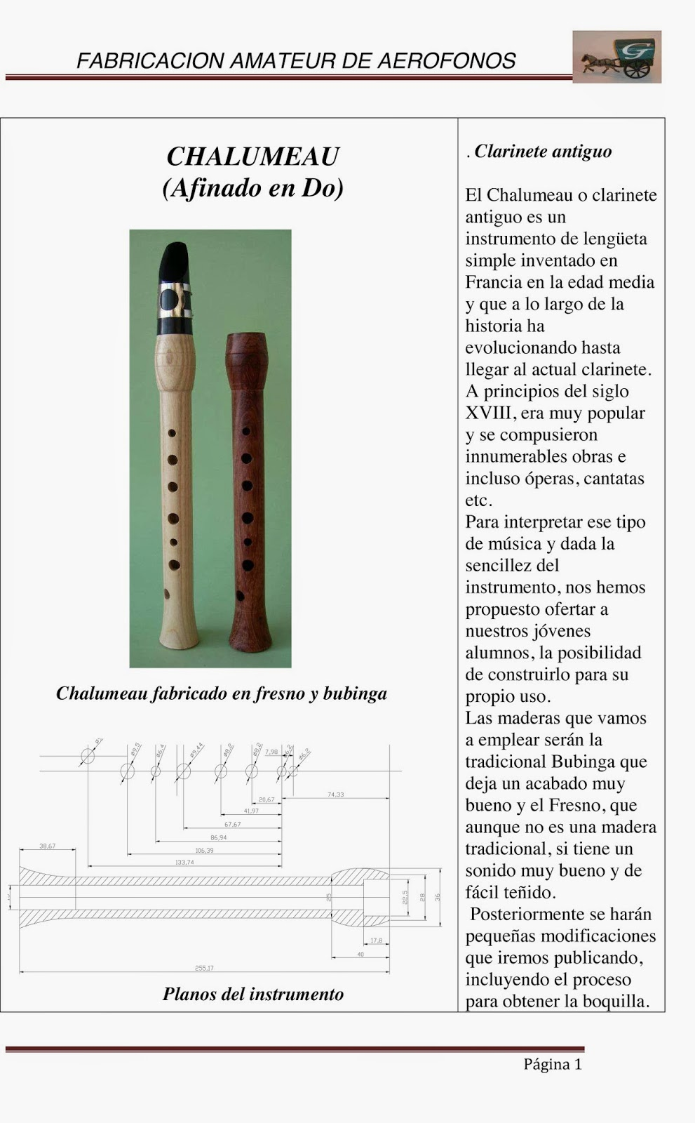 Cómo construir un Chalumeau afinado en Do (Clarinete antiguo) Construcción de un instrumento musical antecesor de Clarinete y Saxofón