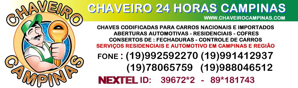 CHAVEIRO 24 HORAS CAMPINAS - CHAVEIRO CAMPINAS - CHAVES CODIFICADAS - ABERTURA DE CARRO , COFRES