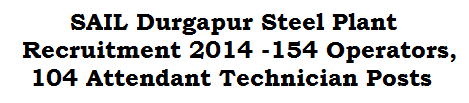 SAIL Durgapur Steel Plant Recruitment 2014 Sail Technicians Recruitment 2014