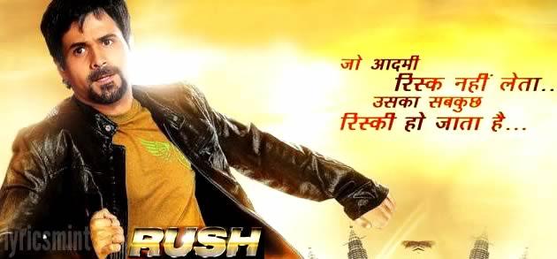 Rush - Emraan Hashmi