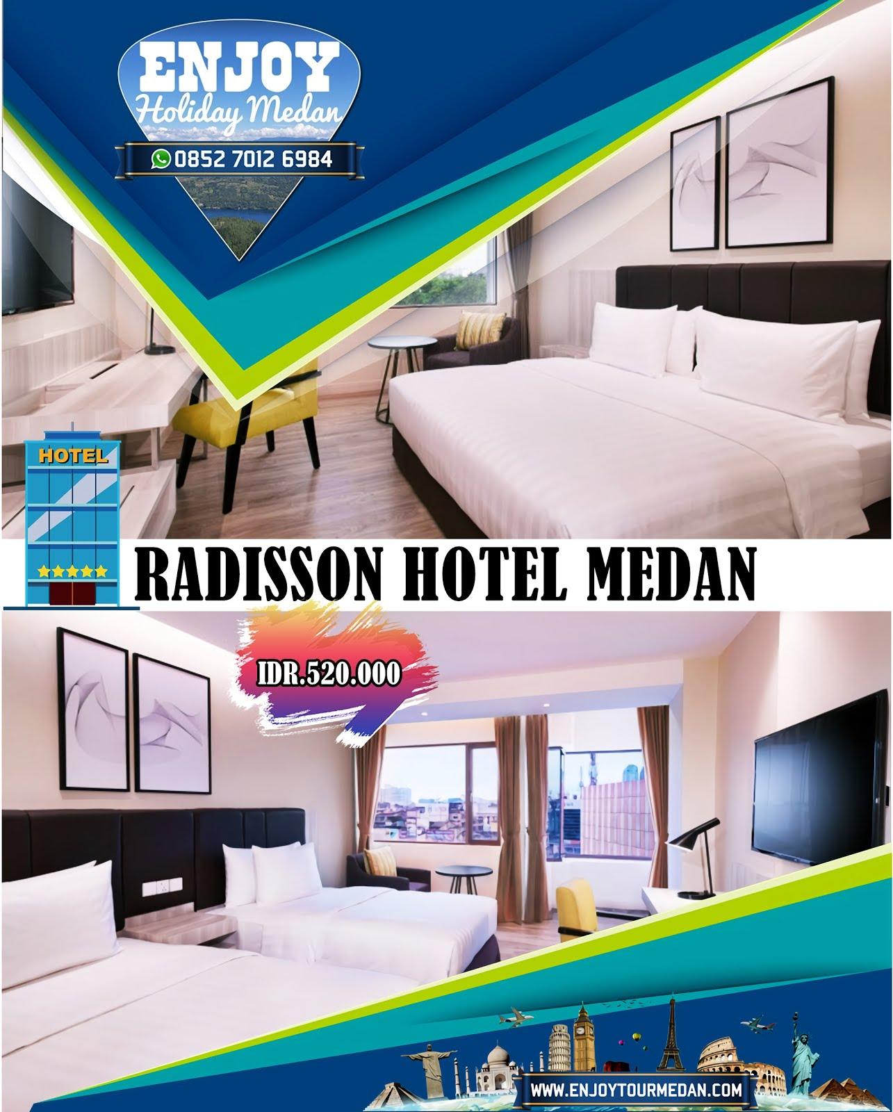 Promo Radisson Hotel Medan - Hotel Bintang 5