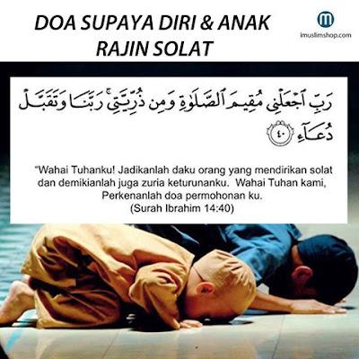 Doa supaya diri dan anak-anak rajin solat