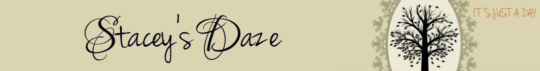 Stacey's Daze