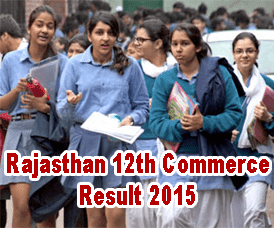 Rajasthan Board Commerce Result 2015 Declared Today 2 PM, Ajmer Board 12th, RBSE 12th Commerce Result 2015, 12th Commerce Result Rajasthan, rajresults.nic.in 12th Result 2015, Rajasthan Board Result 2015