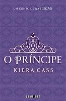 RESENHA: O Príncipe - Kiera Cass