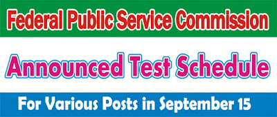 Written Test Schedule for various Posts announced by FPSC