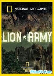 Quân Đội Sư Tử - National Geographic Lion Army