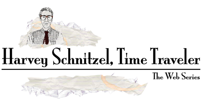 Harvey Schnitzel, Time Traveler