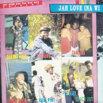 Sky High And The Mau Mau Presents Jah Love Ina Wi(sky high)1996