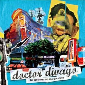 LAS CANCIONES DEL AÑO QUE VIENE (2008) - DOCTOR DIVAGO