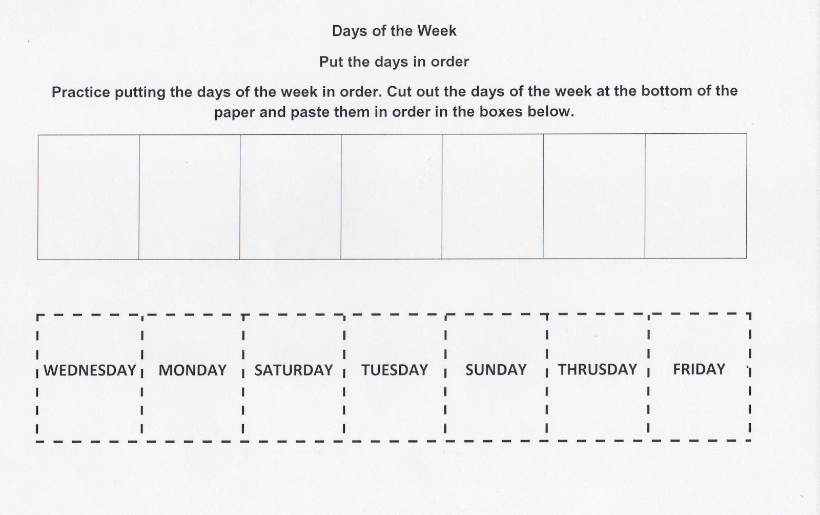 Days of the week cut & paste...math journal idea for the first ...