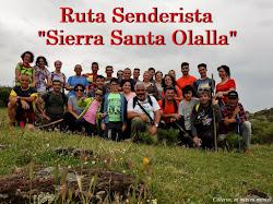 "RUTA SENDERISTA ""SIERRA SANTA OLALLA"""