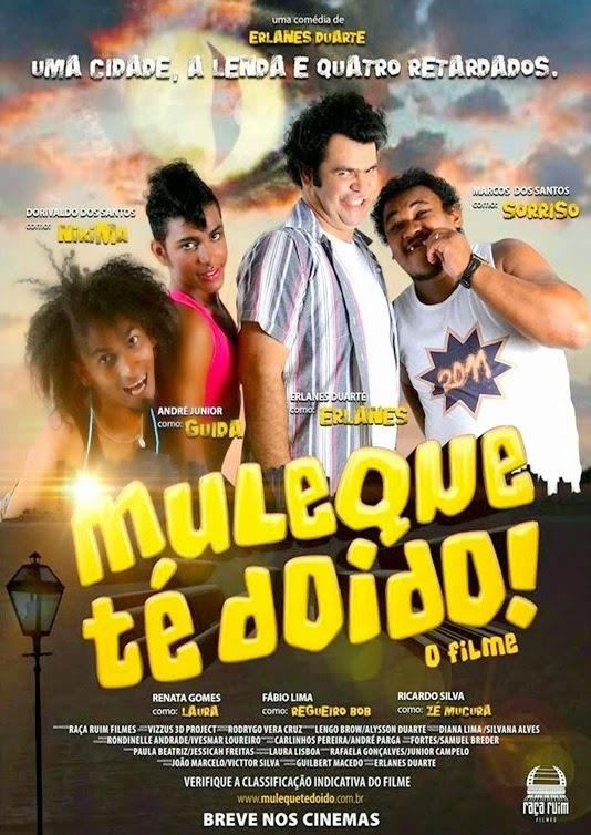 Muleque Té Doido! – Nacional (2012)