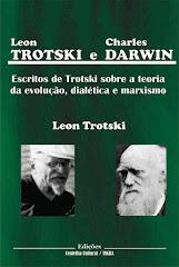 Trotski e Darwin: Escritos de Trotski sobre a teoria da evoluçao, dialética e marxismo