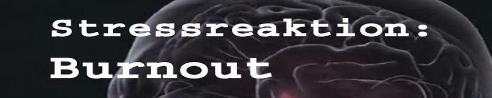 Burnout - Symptome - Ursachen - Hilfe
