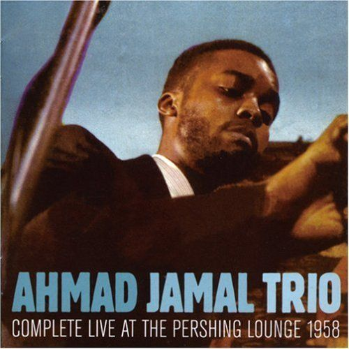 Ahmad-Jamal-Complete-Live-at-the-Pershing-Lounge-1958.jpg