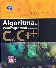 toko buku rahma: buku ALGORITMA DAN PEMROGRAMAN MENGGUNAKAN C & C ++, pengarang abdul kadir, penerbit andi